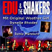 EDU & The Shakers mit Original Weather Girl Dynelle Rhodes und Sonia Muratore